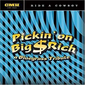 Ride a Cowboy: Pickin on Big & Rich