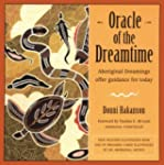 Oracle of the Dreamtime: Aboriginal D...
