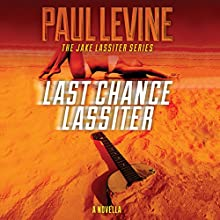 Last Chance Lassiter Audiobook by Paul Levine Narrated by Luke Daniels