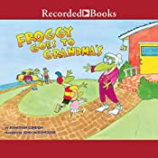 Froggy Goes to Grandma's   Jonathan London