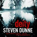 Deity Audiobook by Steven Dunne Narrated by Gareth Armstrong