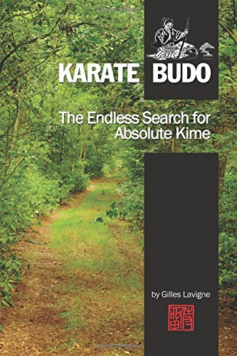 The Endless Search for Absolute Kime: Karate Budo