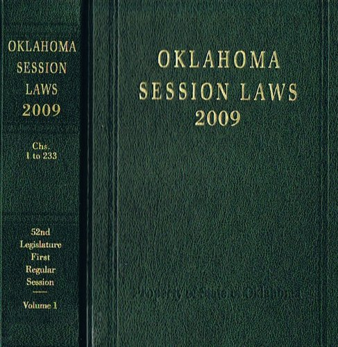 2009 Oklahoma Session Laws (Fifty-Second Legislature, 1 & 2)