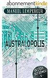 Australopolis (Le Cycle des d�mes t. 2)