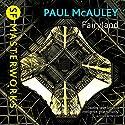 Fairyland Hörbuch von Paul McAuley Gesprochen von: Max Dowler
