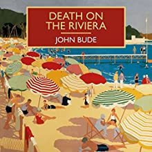Death on the Riviera Audiobook by John Bude Narrated by Gordon Griffin