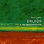 Druids: A Very Short Introduction | Barry Cunliffe