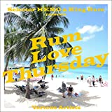 selector HEMO & KING RUM presents「RUM LOVE THURSDAY」
