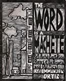 The Word is a Machete: Post-Pocho/Puerto Rican Poems of the Personal and Political
