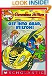 Geronimo Stilton #54: Get Into Gear,...