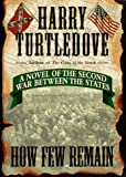 How Few Remain (0345416619) by Harry Turtledove