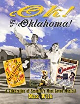 OK! The Story of Oklahoma!: A Celebration on America's Most Beloved Musical