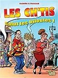 Les Ch'tis : Salut les biloutes