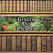 Ginger and Pickles | [Beatrix Potter]