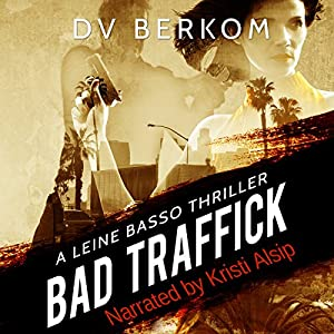 Bad Traffick Audiobook