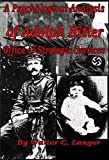 Top Secret - OSS - Psychological Analysis of Adolph Hitler