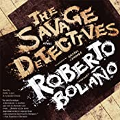 The Savage Detectives: A Novel | [Roberto Bolao]