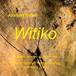 Witiko | Adalbert Stifter