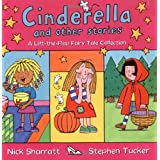 Cinderella and Other Stories: A Lift-the-Flap Fairy Tale Collectionby Stephen Tucker