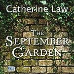 The September Garden   Catherine Law