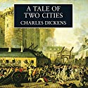 A Tale of Two Cities (       UNABRIDGED) by Charles Dickens Narrated by Martin Jarvis