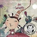 Comptines et poésines des saisons Performance Auteur(s) : Pascal Boille Narrateur(s) : Alexandre Astier