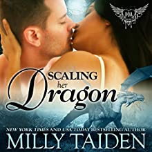 Scaling Her Dragon: BBW Paranormal Shape Shifter Romance: Paranormal Dating Agency, Book 8 (       UNABRIDGED) by Milly Taiden Narrated by Lauren Sweet