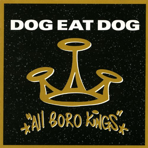 Dog Eat Dog-All Boro Kings Special-CD-FLAC-1994-CATARACT Download