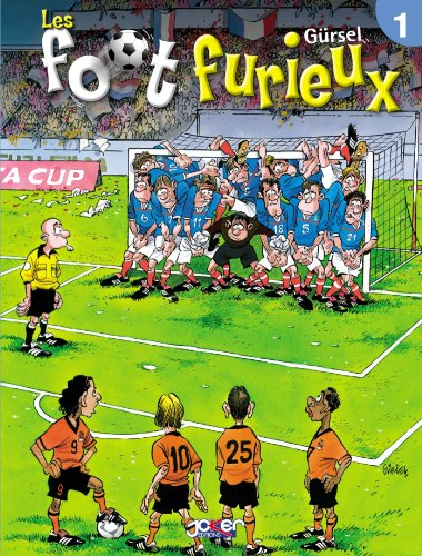 Les foot furieux Tome 01 gratuit