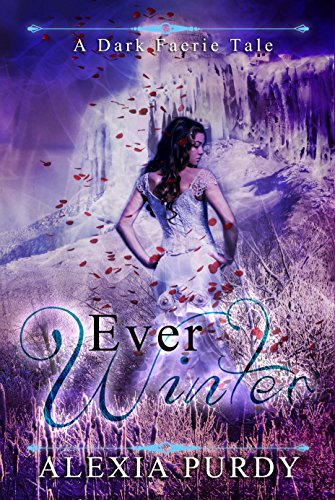 Free Kindle Book : Ever Winter (A Dark Faerie Tale #3)