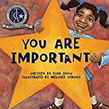 You Are Important (You Are Important Series Book 1)