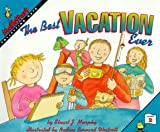 The Best Vacation Ever: Level 2: Collecting Data (Mathstart: Level 2 (HarperCollins Hardcover)) (0060267666) by Murphy, Stuart J.