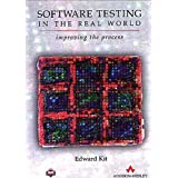 Software Testing in the Real World: Improving the Process (ACM Press)by Edward Kit
