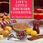Life's Little Rhubarb Cookbook