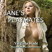 Jane's Playmates: A Tarzan and Jane Erotic Adventure | [Virginia Wade]