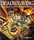 Beadweaving: New Needle Techniques & Original Designs (0806904011) by Benson, Ann