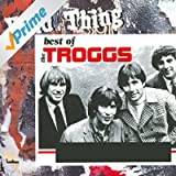 Wild Thing - The Best Of The Troggs