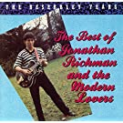 The Beserkley Years: The Best Of Jonathan Richman And The Modern Lovers