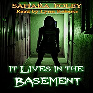 It Lives in the Basement Audiobook