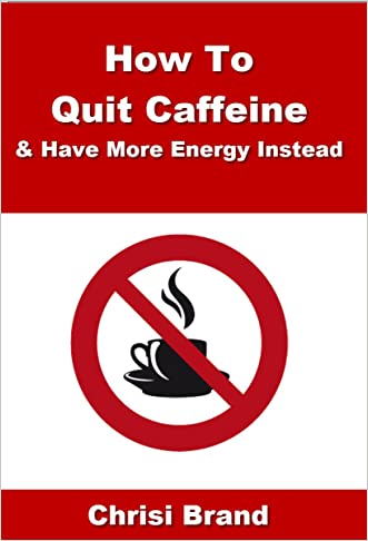 How To Quit Caffeine - Caffeine Side Effects, What's In Caffeine and How To Quit