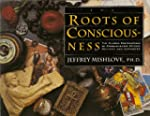 The Roots of Consciousness: The Class...