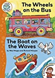 img - for The Wheels on the Bus: The Boat on the Waves (Tadpoles Action Rhymes) book / textbook / text book