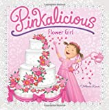 Pinkalicious: Flower Girl