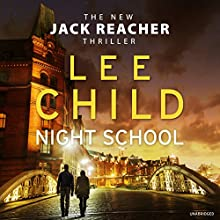 Night School: Jack Reacher 21 Audiobook by Lee Child Narrated by To Be Announced