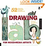 Drawing Lab for Mixed-Media Artists:...