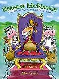 Seamus McNamus: The Goat Who Would Be King (1600103375) by Rob Kurtz