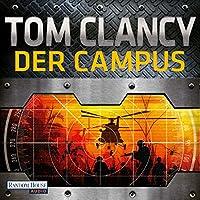 Der Campus (Der Campus 1) Hörbuch von Tom Clancy Gesprochen von: Frank Arnold