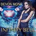 Infinity Bell: House Immortal, Book 2 (       UNABRIDGED) by Devon Monk Narrated by Leslie Carroll