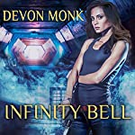 Infinity Bell: House Immortal, Book 2 | Devon Monk