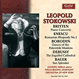 Leopold Stokowski conducts works by Britten, Enescu, Borodin, Debussy & Bauer